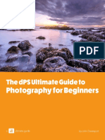The dPS Ultimate Guide to Photography for Beginners.pdf