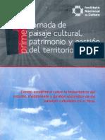 1ra.Jornada de Paisaje Cultural, Patrimonio y Gestión (Octubre 2010) INC-Ministerio de Cultura