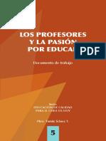 92. . Los Profesores y La Pasion Por Educar.