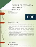 COEFICIENTE DE DESCARGA EN VERTEDEROS HIDRAULICOS.pptx