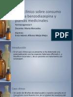 Caso Clínico Sobre Consumo de Una Benzodiazepina y