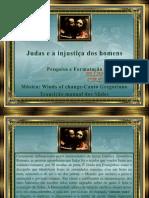 Judas e a Injustiça Dos Homens