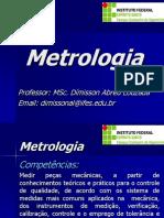 Apresentação da Disciplina Metrologia - Integrado.ppt