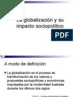 La Globalización y Su Impacto Sociopolítico
