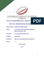 MONOGRAFIA LA LEGISLACIÓN BASE DEL DERECHO TRIBUTARIO DEL PAÍS.pdf