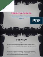 Tobacco Cancer