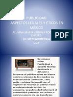 Trabajo Publicidad y Aspectos Legales y éticos en México