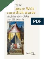 (312 - 394) Paul Veyne - Als Unsere Welt Christlich Wurde-Beck C. H (2011)