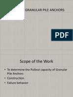 Granular pile anchor