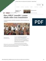 Hace AMLO 'Consulta' a Mano Alzada Sobre Tren Transístmico - Aristegui Noticias