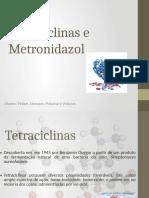 Tetraciclinas e Metronidazol