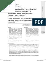 Calidad Evaluacion y Acreditacin en La Educacin Superior a Propsito de Un Proyecto de Reforma en Colombia