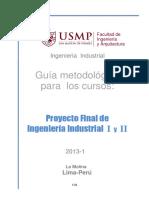 0.3.2 Guia Metodológica - Proyectos Final Ing.Ind. I y II - 2013-I.pdf