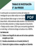 TEMAS DE INFORME DE INVESTIGACIÓN- 8°- 2do PERIODO 2019