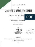 Cochin - La Crise de l'Histoire Révolutionnaire, Taine Et Aulard