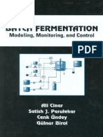 Batch Fermentation Modeling, Monitoring, and Control (Chemical Industries, Vol. 93).pdf