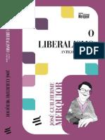José Guilherme Merquior - O Liberalismo. Antigo E Moderno.pdf