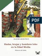 hadas, brujas y hombres lobos en la edad media.pdf
