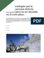 Cinco Tecnologías Que La Minería Peruana Debería Adoptar Para No Ser Afectada en El Corto Plazo