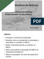 Cinemática - MRUV - Slides da aula, sem derivada.pdf