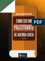 ebook-Guia_Como_Ser_Um_Palestrante_de_Agenda_Lotada-1.pdf