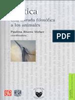 Paulina Rivero Weber (Coord), Zooética Una Mirada Filosófica a Los Animales