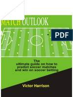 Match Outlook – The Ultimate guide on how to predict  soccer matches.docx