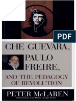 McLaren, Peter - Che Guevara, Paulo Freire, and the Pedagogy of Revolution
