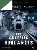 EXTRAIT du roman « Les Galeries hurlantes » de Jean-Marc Dhainaut