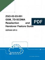 GERAN UR15 ZGO-02!03!001 GSM_TD-SCDMA Cell Reselection and CS Handover Feature Guide (V3)_V1.0