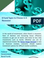 Tomas Vargas Harvard | 8 Fund Types to Choose in a Recession