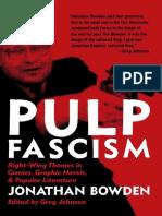 Pulp Fascism - Jonathan Bowden (2013).pdf