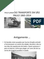 História Do Transporte Em São Paulo 1865-2014