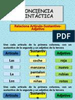 Conciencia Sintáctica. Relaciona Artículo-Verbo-Adjetivo