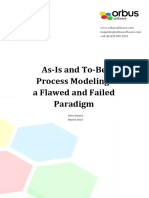 As is and to Be Business Process a Flawed Paradigm