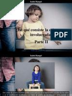 Isabel Rangel - ¿En Qué Consiste La Crianza No Involucrada?, Parte II
