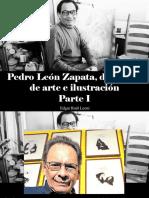 Edgar Raúl Leoni - Pedro León Zapata, Dos Siglos de Arte e Ilustración, Parte I