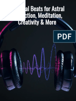 Binaural Beats for Astral Projection, Meditation, Creativity, And More