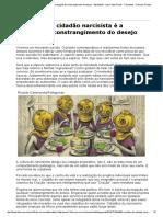 A política do cidadão narcisista é a negação do constrangimento do desejo - 26_12_2016 - Luiz Felipe Ponde - Colunistas - Folha de S.pdf