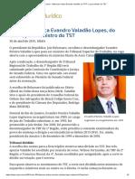 Bolsonaro Indica Evandro Valadão, Do TRT-1, Para Ministro Do TST
