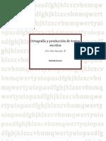 Ortografía y Producción de Textos Escritos