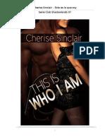 Cherise Sinclair - Serie Maestros de Shadowlands 07 - Esto es lo que soy.docx