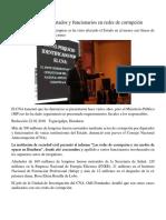 CNA Señala Diputados y Funcionarios en Redes de Corrupción