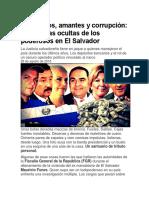 Testaferros y Amantes de Politicos en El Salvador