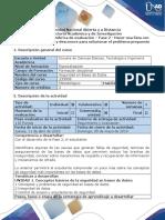 Guía de actividades y rúbrica de evaluación - Fase 2 - Hacer una lista con aquello que se conoce y desconoce para solucionar el problema propuesto.pdf
