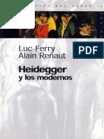 Luc Ferry - Alain Renaut [Heidegger y los modernos].PDF