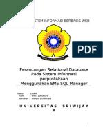 Perancangan Relational Database Pada Sistem Informasi Perpustakaan Menggunakan EMS SQL Manager