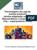 3D&T Alpha - Liga Da Justiça - Personagens - Biblioteca Élfica
