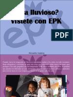 Alexandra Azpúrua - ¿Día lluvioso? Vístete con EPK