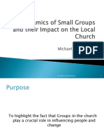 The Dynamics of Small Groups and Their Impact on the Local Church